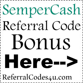 SemperCash App Referral Code, SemperCash App Invite Code & SemperCash App Sign Up Bonus