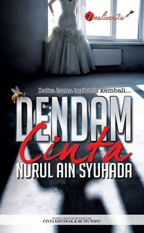 Dendam Cinta oleh Nurul Ain Syuhada