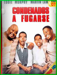 Condenados a fugarse (1999) | DVDRip Latino HD Mega 1 Link