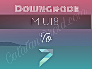 How to Downgrade From MIUI 8 to MIUI 7 Without PC