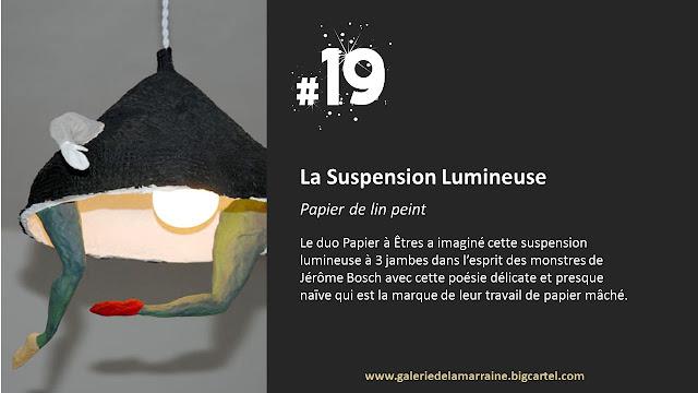 http://www.galeriedelamarraine.bigcartel.com/product/suspension-lumineuse