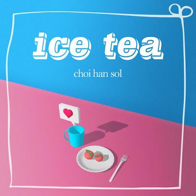 Choi han sol (최한솔) - ICE TEA mp3