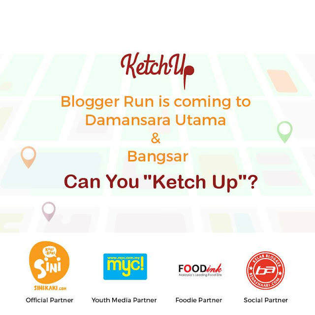 KetchUp Blogger Speed Run Bangsar