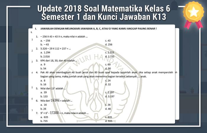 Soal Matematika Kelas 6 Semester 1 dan Kunci Jawaban Kurikulum 2013