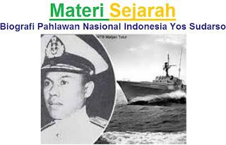 Materi Sejarah : Biografi Pahlawan Nasional Indonesia Yos Sudarso