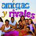 Novelas para download: Amigas y Rivales