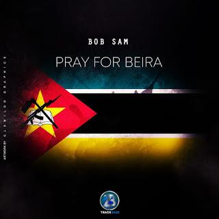 Bob Sam - Pray For Beira
