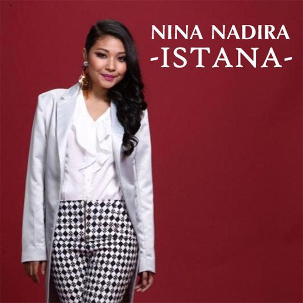 Nina Nadira - Istana