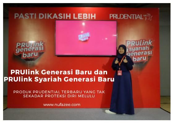 PRUlink Generasi Baru dan PRUlink Syariah Generasi Baru, Produk Prudential Terbaru Yang Tak Sekadar Untuk Proteksi Diri Melulu