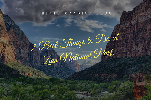 the 7 best things to do at zion national park blog cover image