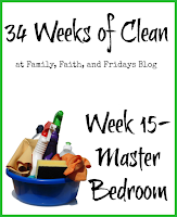 http://www.familyfaithandfridays.com/2015/04/34-weeks-of-clean-week15-master-bedroom.html
