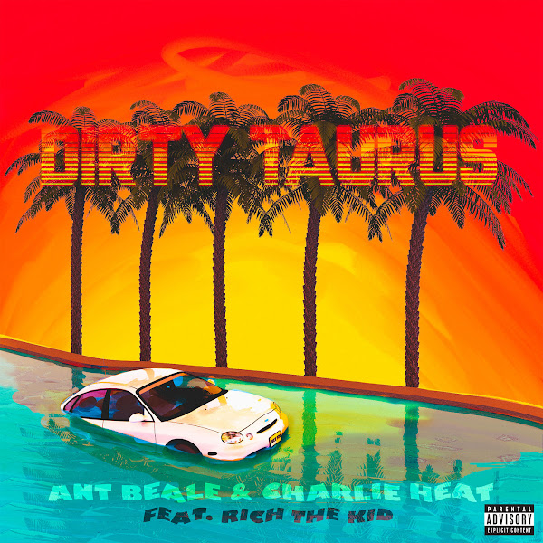 Charlie Heat & Ant Beale - Dirty Taurus (Remix) [feat. Rich The Kid] - Single   Cover