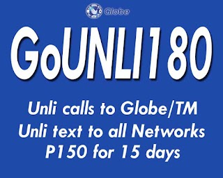 GoUnli180 – Globe's Unli All-net texts + Unlimited calls for 15 Days