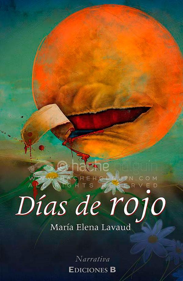 Días de Rojo de María Elena Lavaud