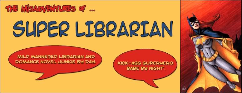 The Misadventures Of Super Librarian