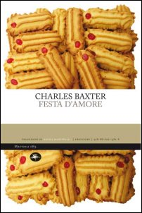 Festa-d-amore-Charles-Baxter-libro-mattioli