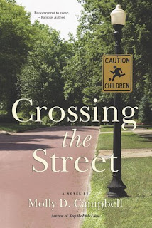 Book Showcase: Crossing the Street by Molly D. Campbell