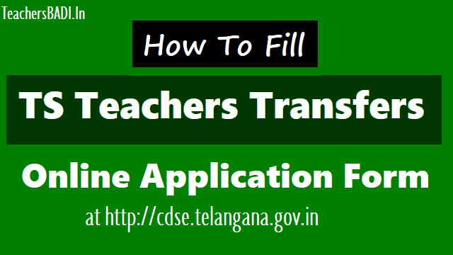 transfer counselling, teacher transfers application,ts transfer application,transfers counselling process, how to fill the transfers online application,online application filling instructions,ts teachers transfers 2018 online application form, headmasters gr.ii gazetted,pghms,school assistants, lfl hms and sgts transfers online application form