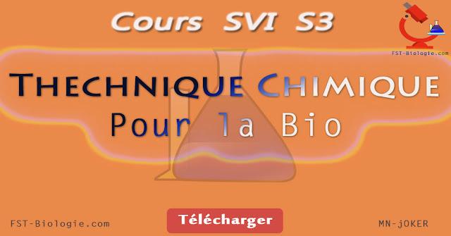 Cours Technique chimique pour la biologie SVI S3 pdf semestre 3