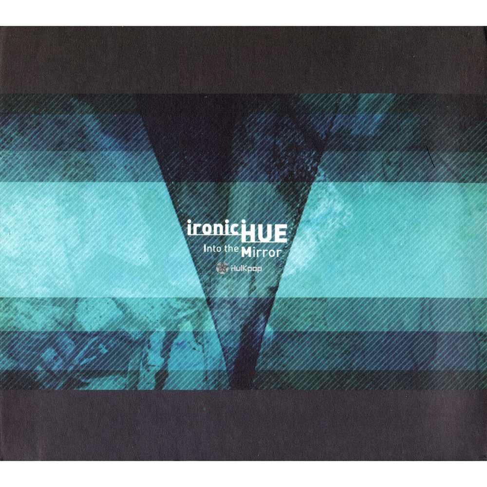 Ironic Hue – Vol.1 Into the Mirror