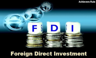 Foreign Direct Investment (FDI) - Important Key Points