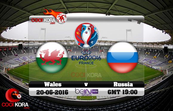 مشاهدة مباراة ويلز وروسيا اليوم 19-6-2016 بي أن ماكس يورو 2016
