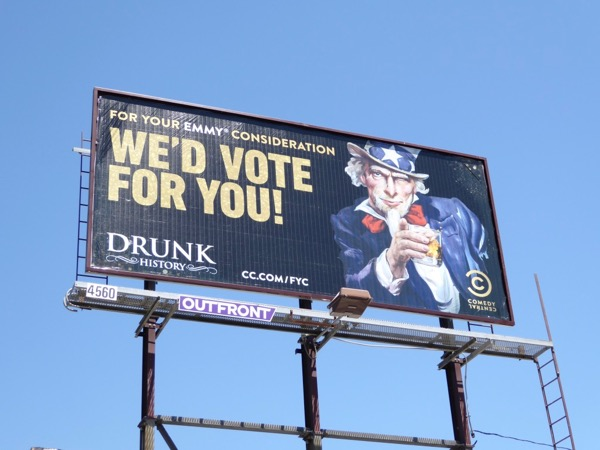 Drunk History Uncle Sam Emmy FYC billboard