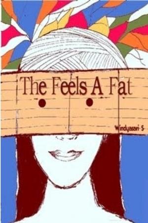 Windyasari S - The Feels A Fat