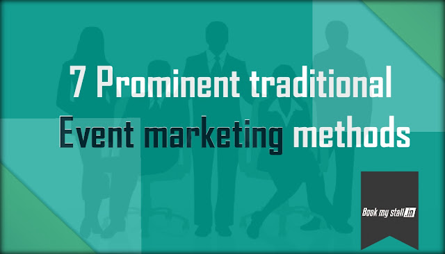 7 Prominent traditional event marketing methods