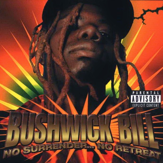 Bushwick Bill - No Surrender... No Retreat