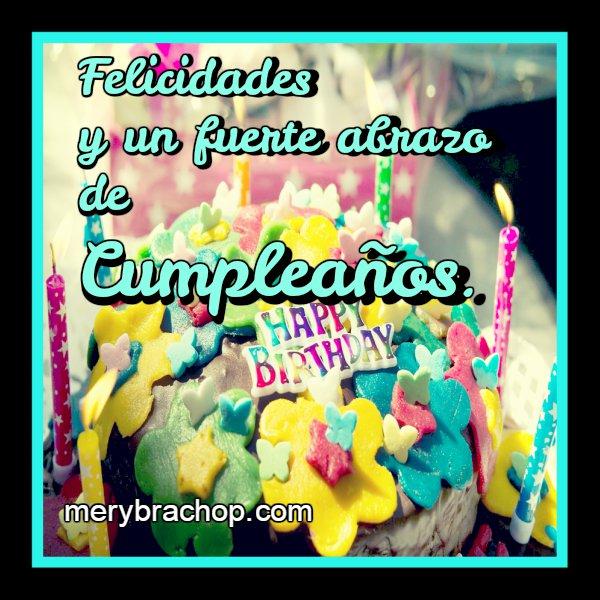 Saludos cortos de cumpleaños con mensajes y bonitos deseos, frases cristianas de cumple, felicidades.