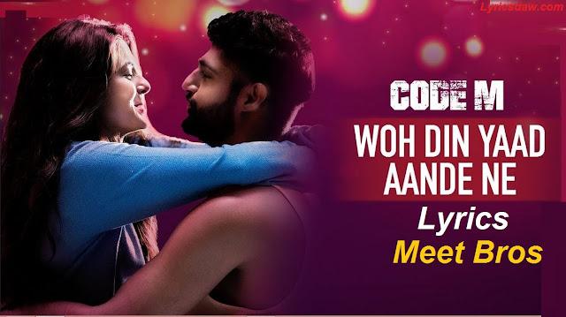 Woh din yaad aande ne lyrics Code M | Piyush Mehroliyaa And Shreya Jain | Meet Bros