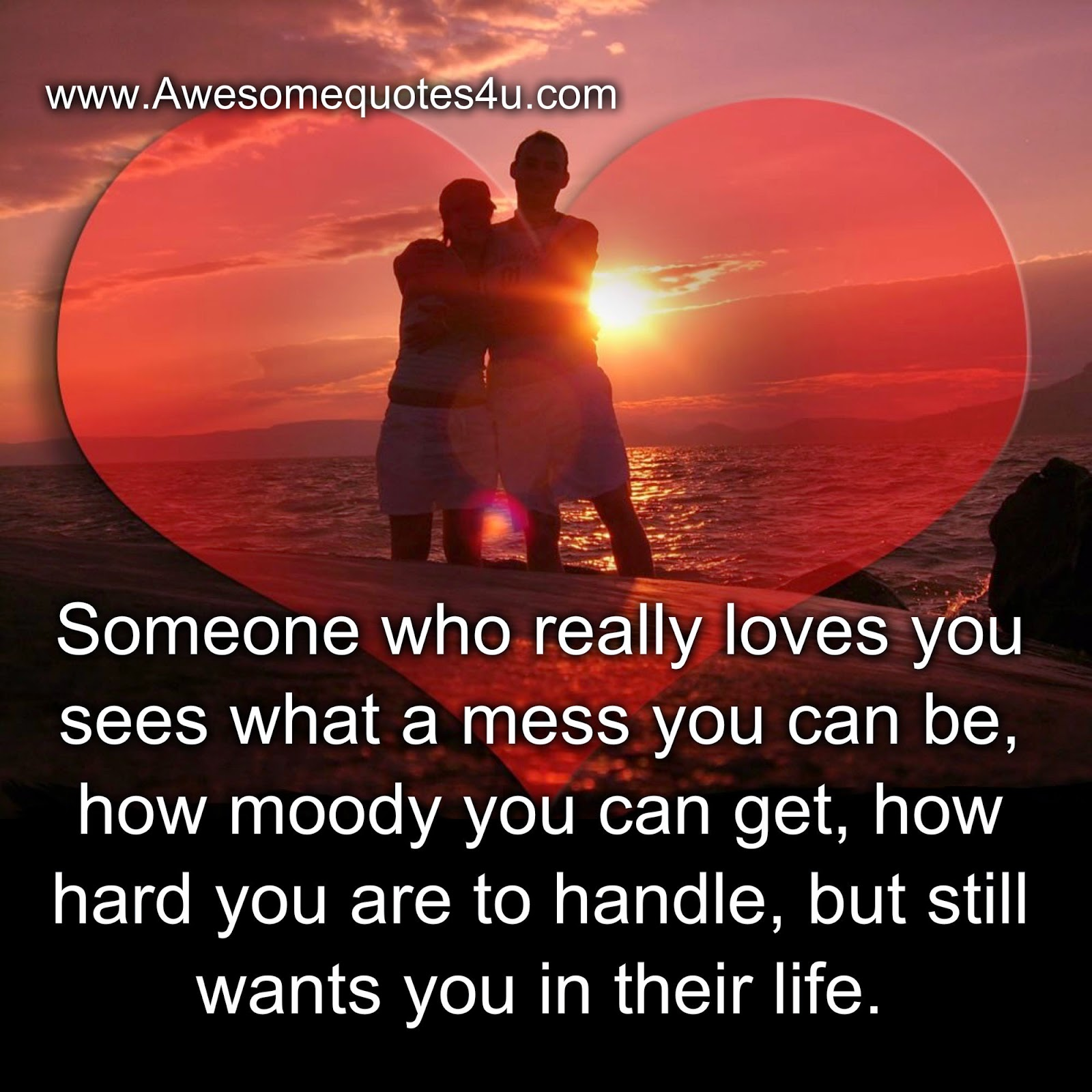 Awesome Quotes: Someone Who Really Loves You