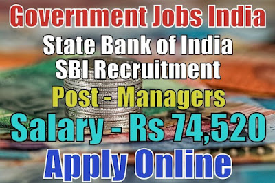 SBI Recruitment 2018 Apply Now for 119 Managers Posts