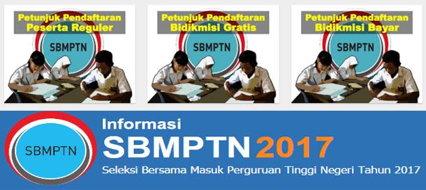 Prosedur Pendaftaran SBMPTN (Seleksi Bersama Masuk Perguruan Tinggi Negeri) 2017