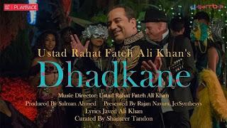 Dhadkane Lyrics | Rahat Fateh Ali Khan | Javed Ali Khan