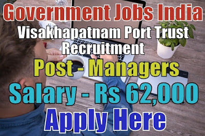Visakhapatnam Port Trust Recruitment 2018