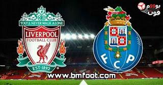 متابعة مباراة ليفربول ضد بورتو مباشر