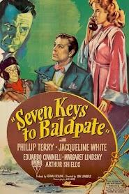 Seven Keys to Baldpate (1947)