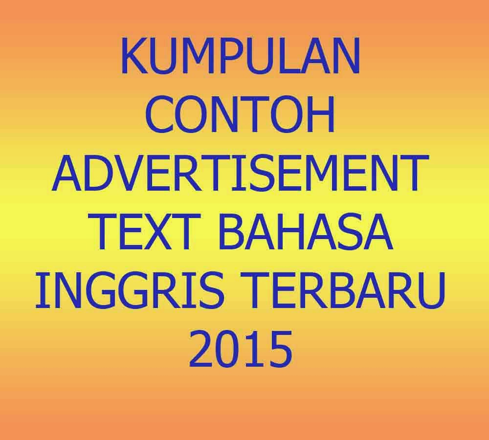 Kumpulan Contoh Advertisement Text Bahasa Inggris Terbaru 2015