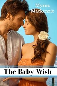 The Baby Wish by Myrna Mackenzie