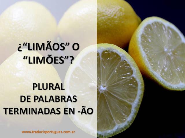 plural, palavras terminadas em ão, português, traduções, traducciones, translation