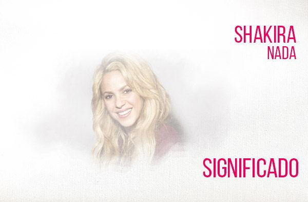 Nada significado de la canción Shakira.