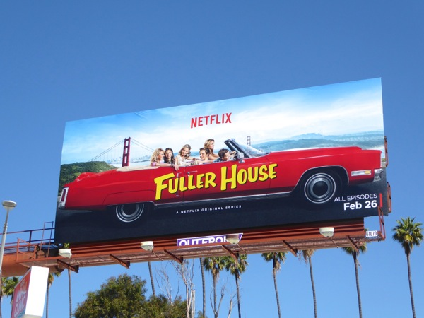Fuller House series premiere car billboard