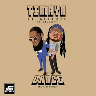 Timaya - Dance (feat. Rudeboy)