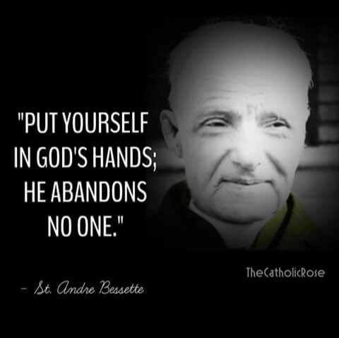 Image result for andre bessette quotes