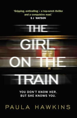 The Girl on the Trains Paula Hawkins