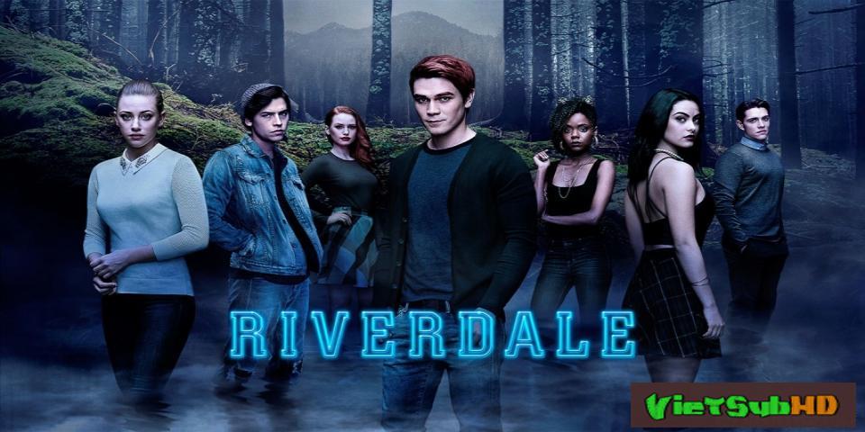 Phim Thị Trấn Riverdale (phần 2) Tập 20 VietSub HD | Riverdale (season 2) 2017