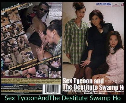 Sex Tycoon And The Destitute Swamp 52