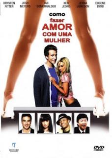 Como Fazer Amor com uma Mulher  Dublado 2012